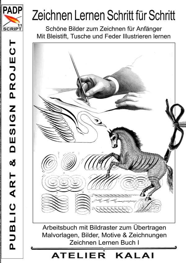 PADP-Script 11: Zeichnen lernen Schritt für Schritt - Schöne Bilder ...