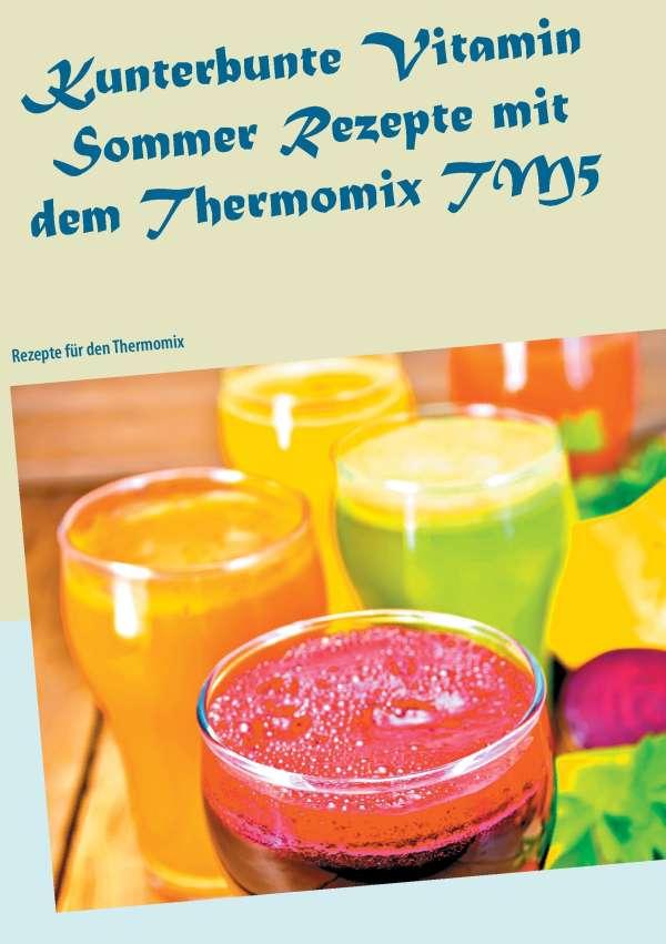 Sommer rezepte im thermomix