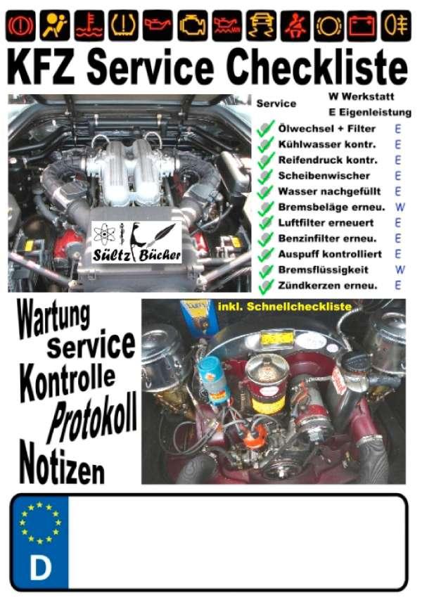KFZ Service Checkliste - Wartung - Service - Kontrolle - Protokoll ...