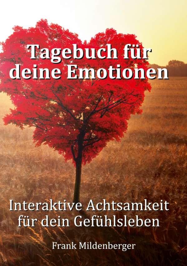 Tagebuch für deine Emotionen - Frank Mildenberger (Buch) – jpc