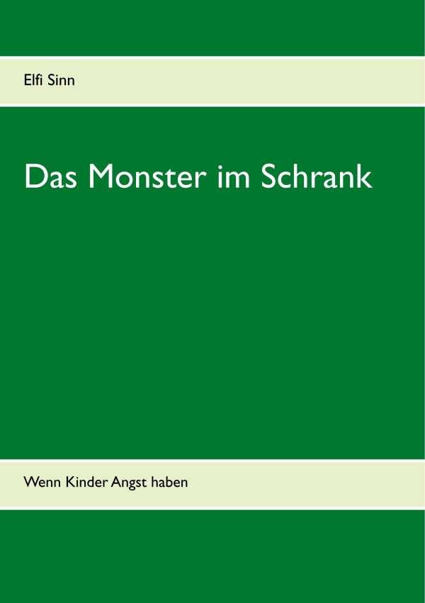 Das Monster im Schrank - Elfi Sinn (Buch) – jpc
