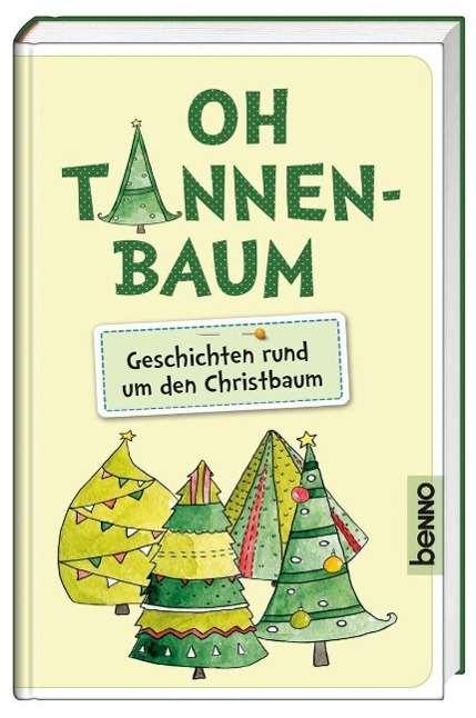 Tannenbaum Buch.Oh Tannenbaum