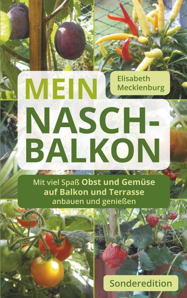 Mein Nasch Balkon Sonderedition Elisabeth Mecklenburg Buch Jpc