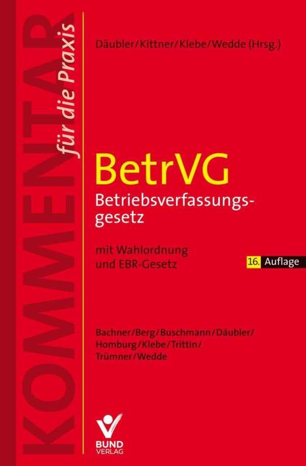 Wolfgang Dubler BetrVG Betriebsverfassungsgesetz