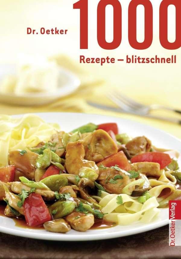 1000 Rezepte Blitzschnell Dr Oetker Buch Jpc