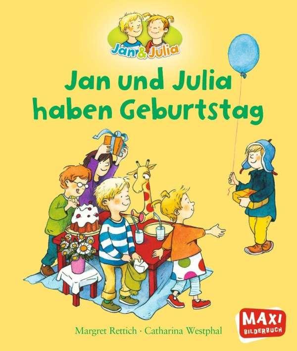 Jan Und Julia Haben Geburtstag Margret Rettich Buch Jpc