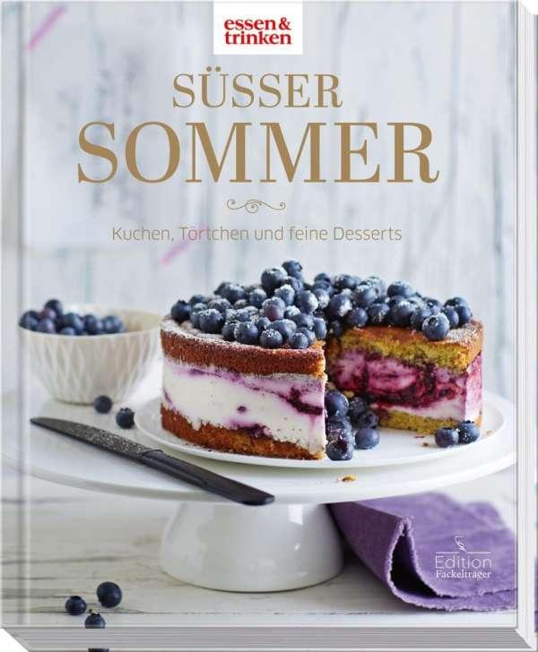 Susser Sommer Kuchen Tortchen Und Desserts Buch Jpc