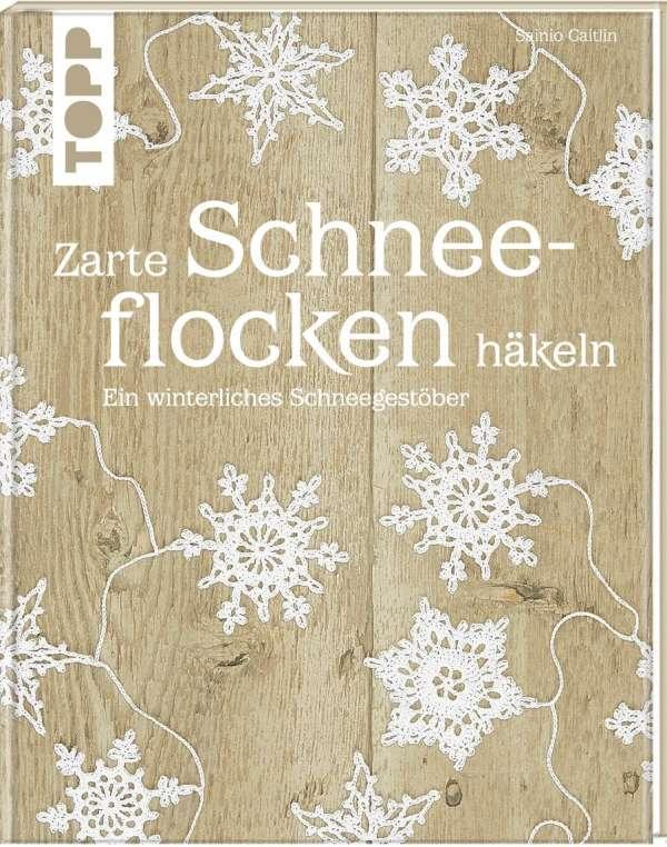 Zarte Schneeflocken Häkeln Caitlin Sainio Buch Jpc