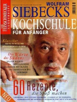Siebecks Kochschule für Anfänger. Der Feinschmecker. Sonderheft ... | {Kochschule buch 93}