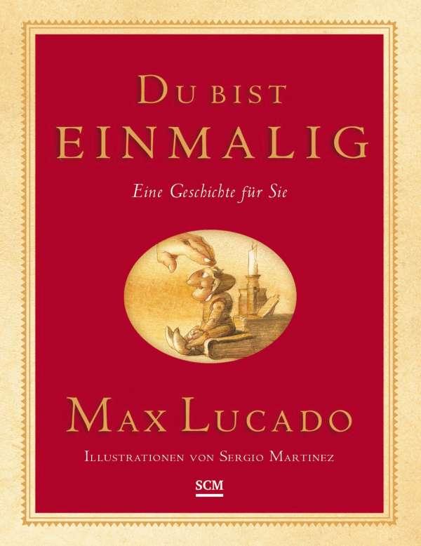 Du bist einmalig. Geschenkedition - Max Lucado (Buch) - jpc