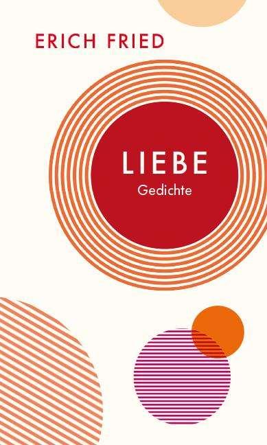 Erich Fried Liebe
