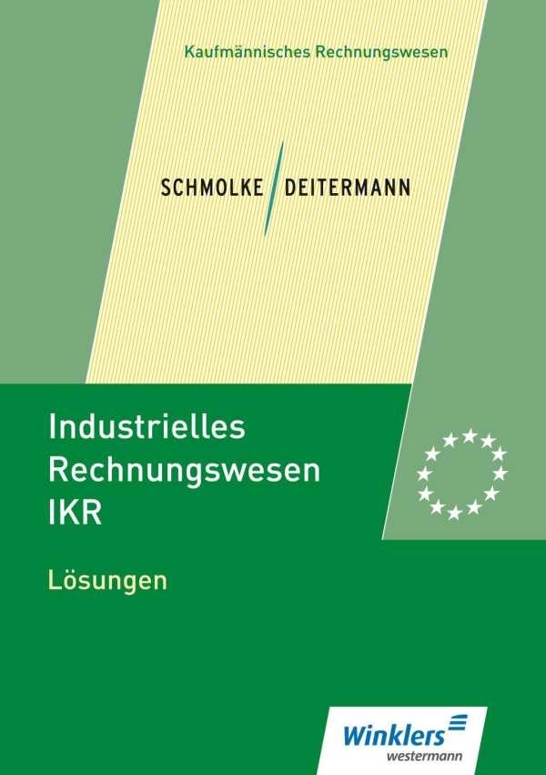 Industrielles Rechnungswesen Ikr Lösungen Manfred Deitermann