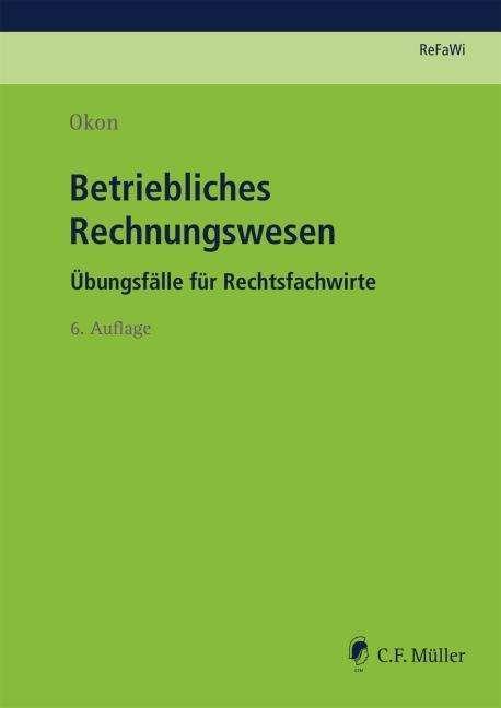 Betriebliches Rechnungswesen Waltraud Okon Buch Jpc