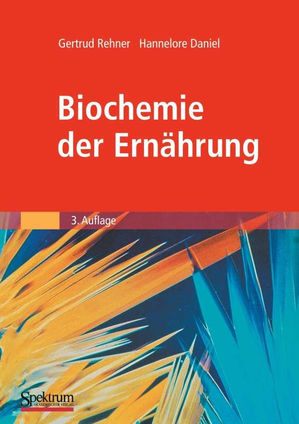 Biochemie der Ernährung - Gertrud Rehner (Buch) – jpc
