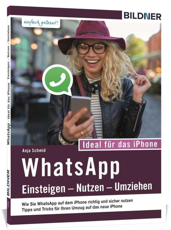 WhatsApp - Einsteigen, Nutzen, Umziehen - leicht gemacht - Anja ...