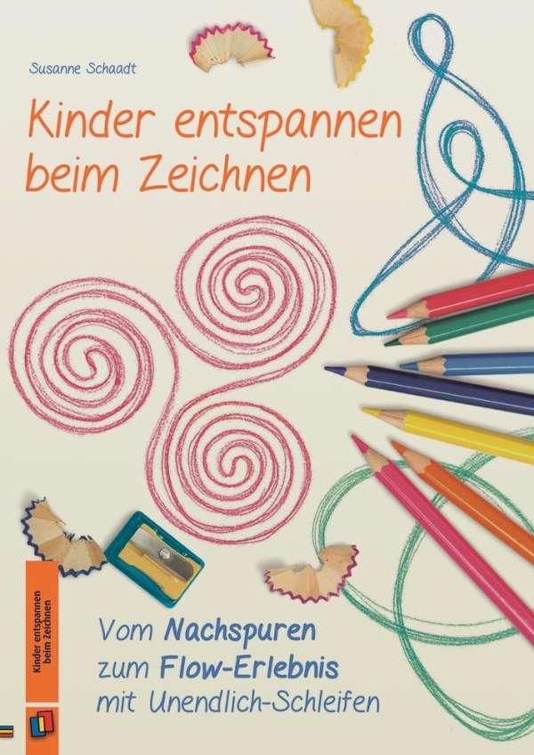 Kinder entspannen beim Zeichnen - Susanne Schaadt (Buch) – jpc