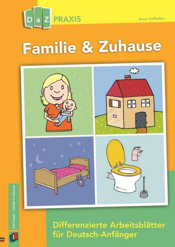 Familie & Zuhause - Differenzierte Arbeitsblätter für Deutsch ...