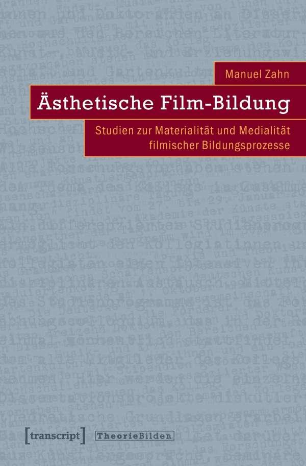 Ästhetische Film-Bildung - Manuel Zahn (Buch) – jpc