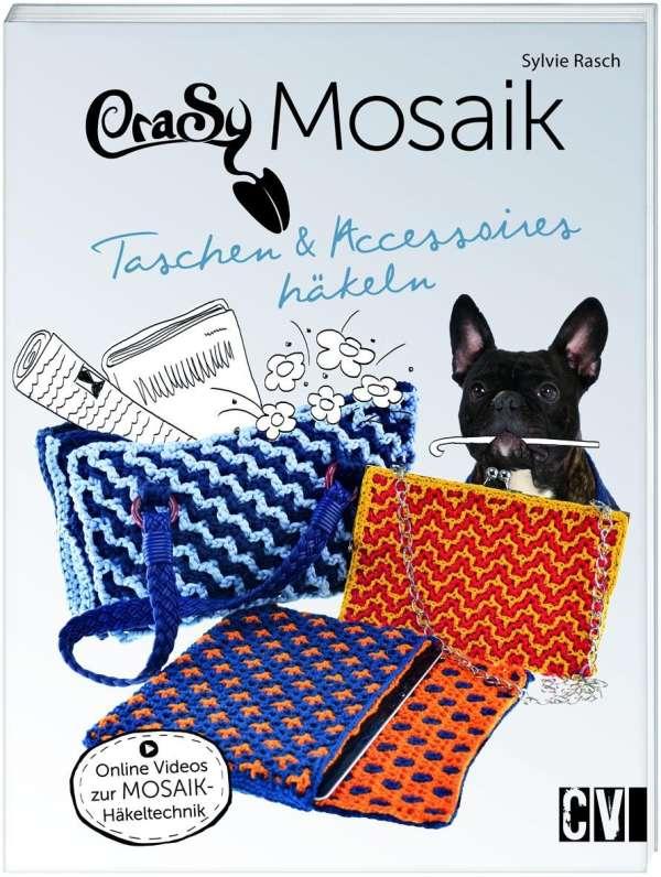 Crasy Mosaik Taschen Accessoires Häkeln Sylvie Rasch Buch Jpc