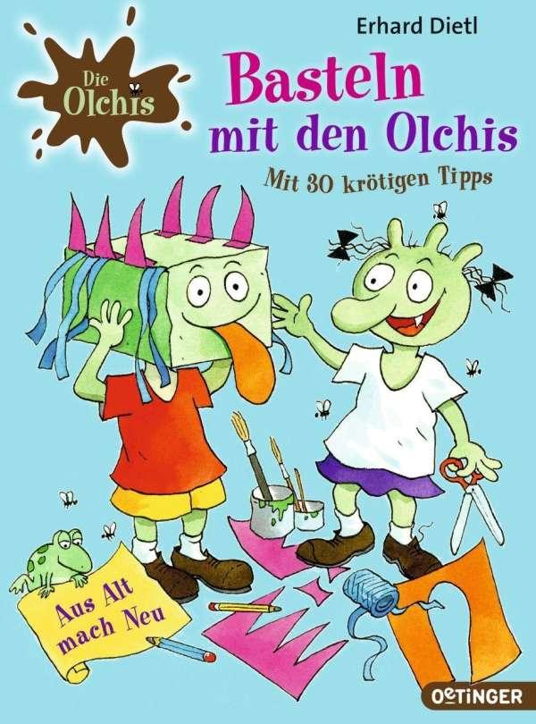 Basteln Mit Den Olchis Mit 30 Krotigen Tipps Erhard Dietl Buch Jpc
