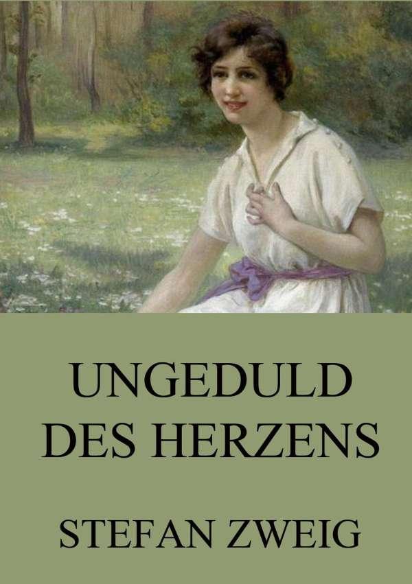 Ungeduld des Herzens - Stefan Zweig (Buch) – jpc