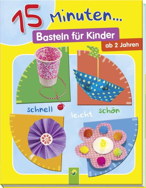 15 Minuten Basteln Fur Kinder Elisabeth Holzapfel Buch Jpc