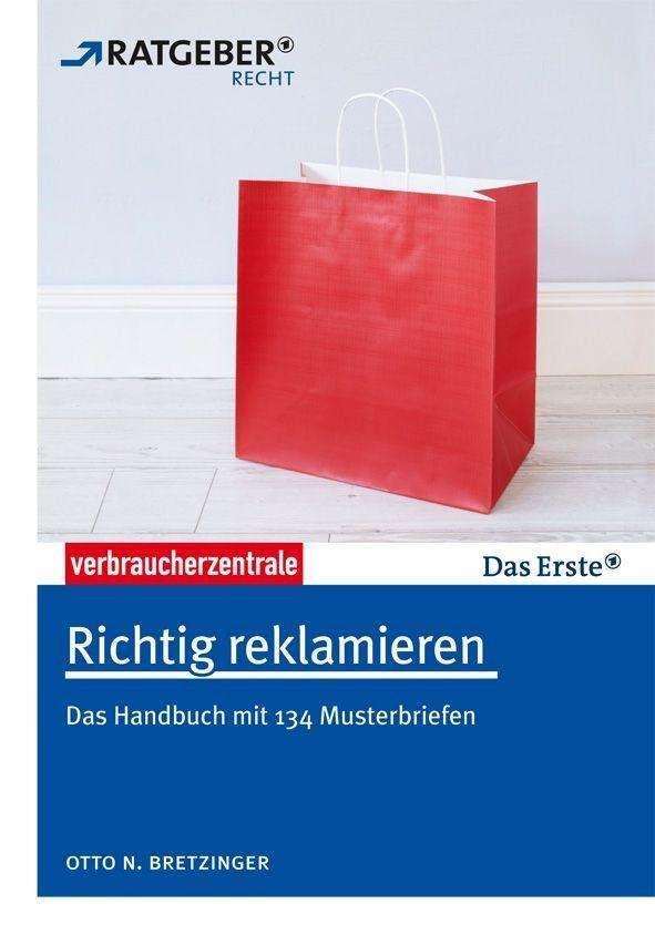 Richtig Reklamieren Otto N Bretzinger Buch Jpc