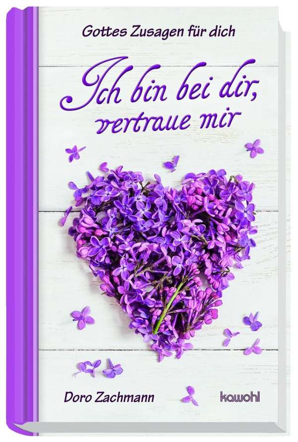 Ich Bin Bei Dir Vertraue Mir Doro Zachmann Buch Jpc