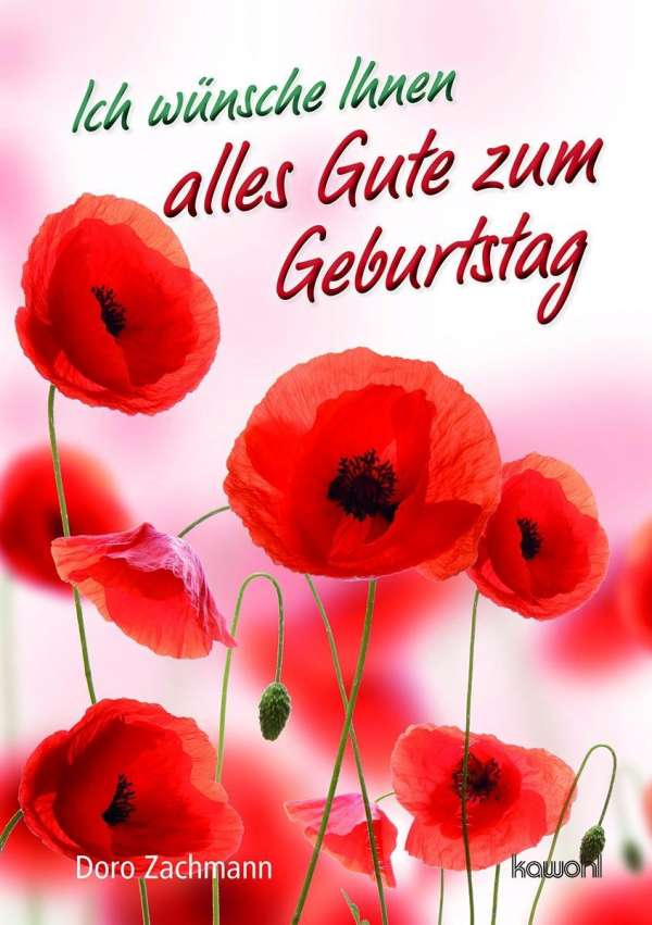 Ich wünsche Ihnen alles Gute zum Geburtstag - Doro Zachmann (Buch) – jpc