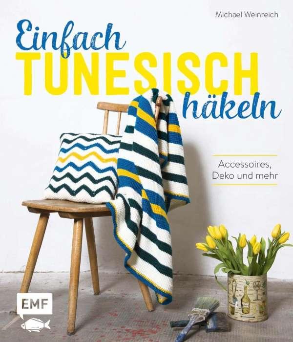 Einfach tunesisch häkeln - Michael Weinreich (Buch) – jpc