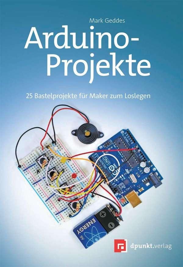 Arduino-Projekte - Mark Geddes (Buch) – jpc