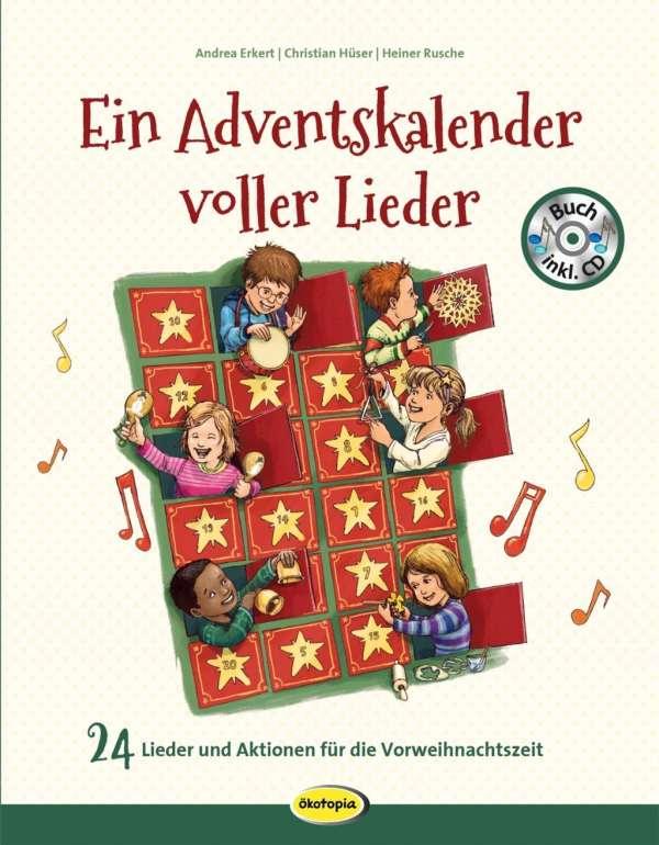 Andrea Erkert: Ein Adventskalender voller Lieder (Buch inkl. CD)