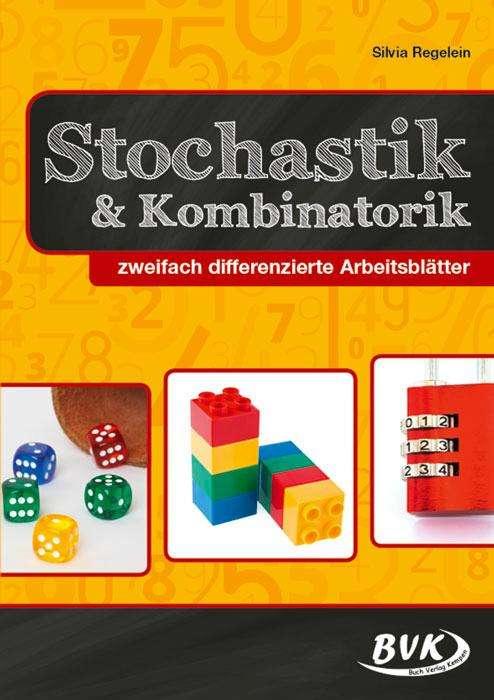 Stochastik und Kombinatorik - Silvia Regelein (Buch) – jpc