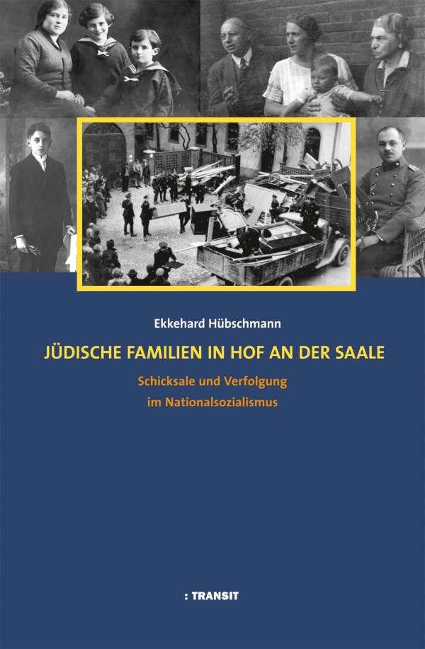 Ekkehard Hübschmann: Jüdische Familien in Hof an der Saale, Buch