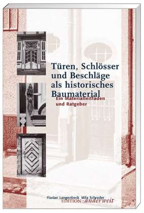 t ren schl sser und beschl ge als historisches baumaterial florian langenbeck buch jpc. Black Bedroom Furniture Sets. Home Design Ideas