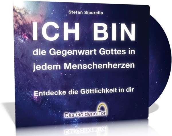 Stefan Sicurella: ICH BIN die Gegenwart Gottes in jedem ...