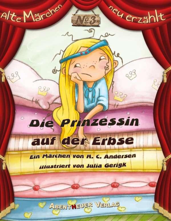 Prinzessin auf der erbse  Die Prinzessin auf der Erbse - Hans Christian Andersen (Buch) – jpc