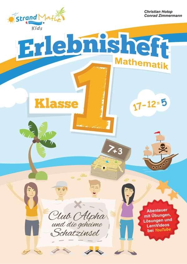 Mathematik Übungsheft Klasse 1 - Erlebnisheft - Addieren und ...