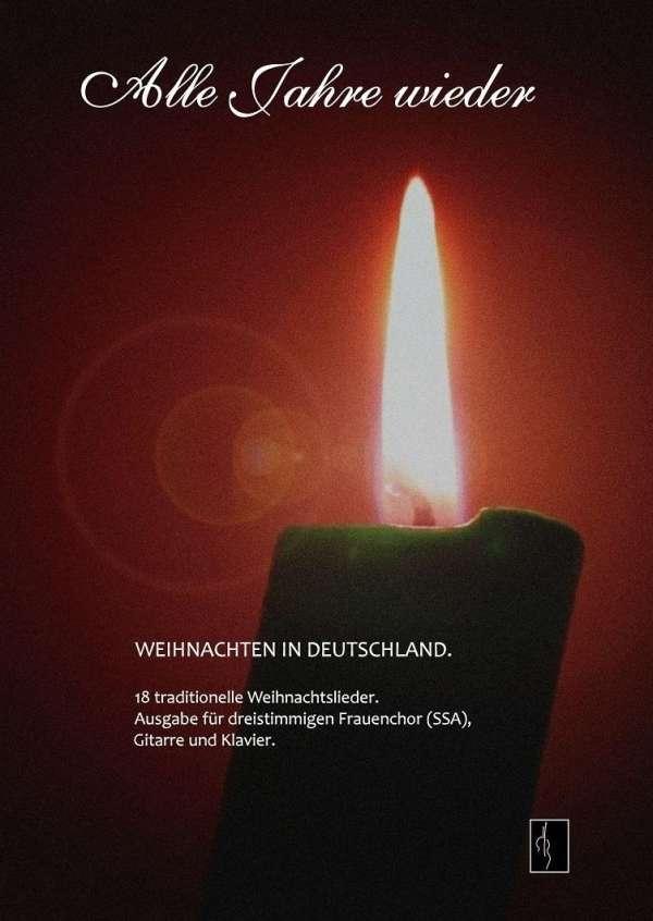 Alle Jahre wieder - Weihnachten in Deutschland - Gert Walter (Buch ...