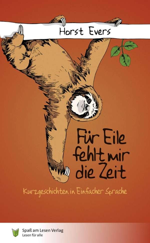 Für Eile fehlt mir die Zeit - Horst Evers (Buch) - jpc