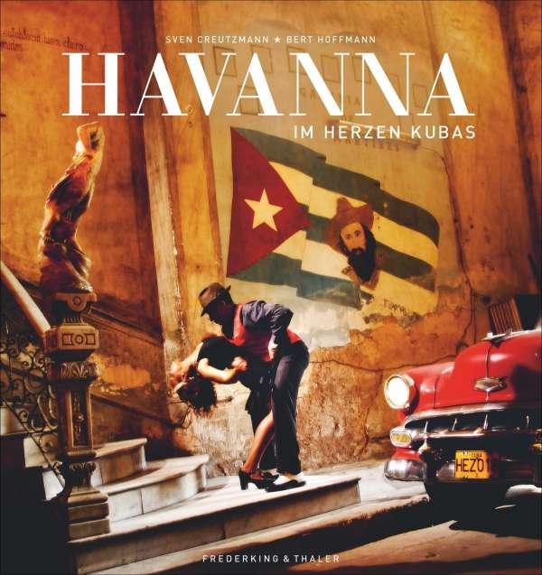 Havanna - Im Herzen Kubas. | Bildquelle: https://www.jpc.de © Sven Creutzmann | Bilder sind in der Regel urheberrechtlich geschützt
