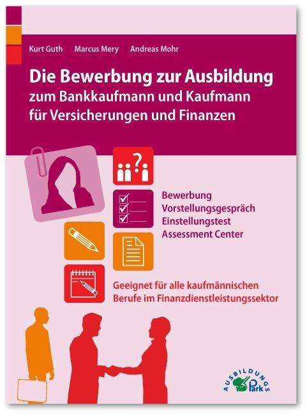 Die Bewerbung Zur Ausbildung Zum Bankkaufmann Und Kaufmann Fur