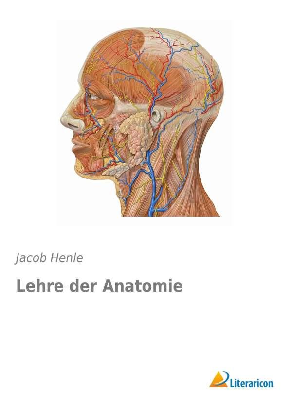 Lehre der Anatomie - Jacob Henle (Buch) – jpc