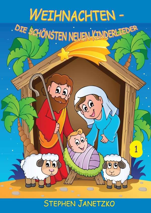 Weihnachten - Die schönsten neuen Kinderlieder (1) - Stephen ...
