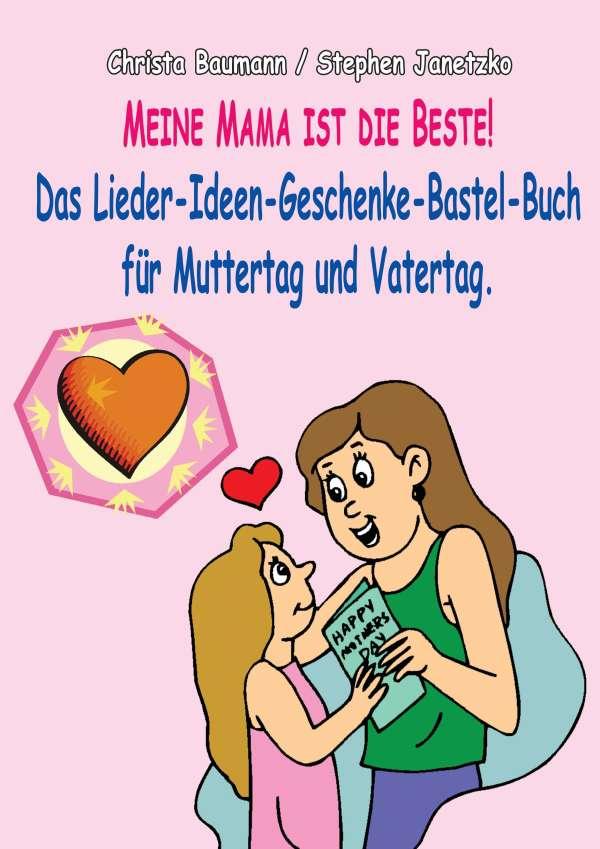 Meine Mama Ist Die Beste Christa Baumann Buch Jpc