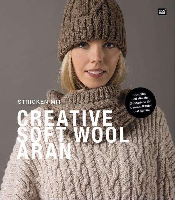 Stricken Mit Creative Soft Wool Aran Buch Jpc