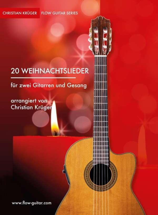 20 Weihnachtslieder für zwei Gitarren - Christian Krüger (Buch) – jpc