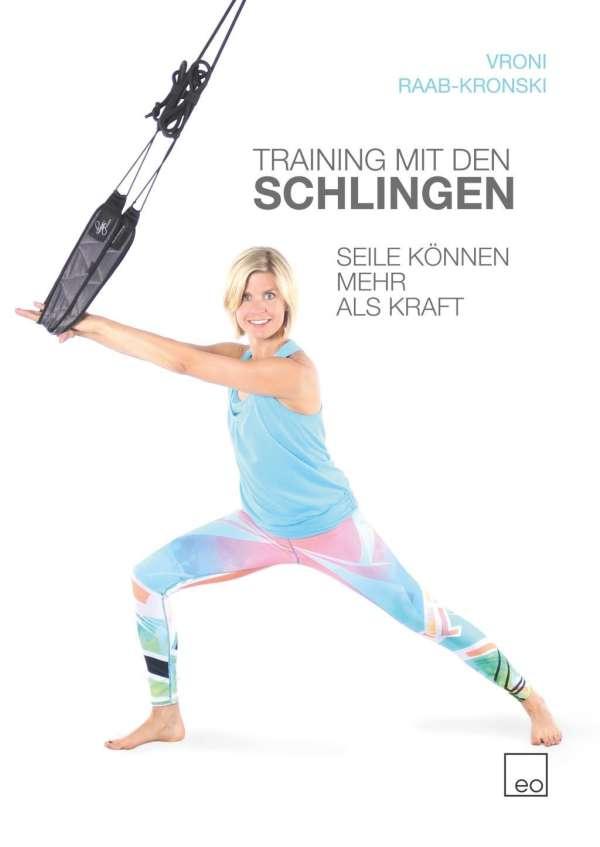 Training mit den Schlingen - Vroni Raab-Kronski (Buch) – jpc