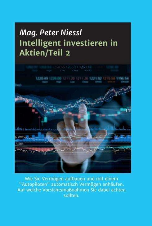 Mag Peter Niessl Intelligent Investieren In Aktienteil 2