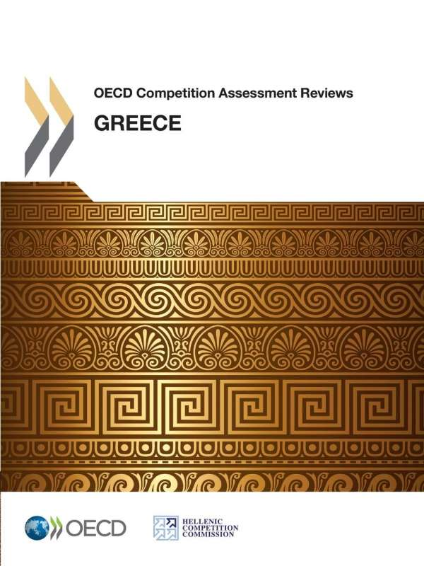 OECD Competition Assessment Reviews: Greece - Oecd (Buch